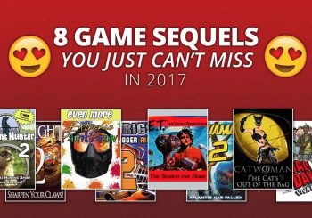 The 8 Game Sequels You Can't Miss In 2017