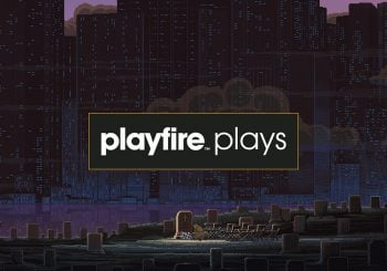 Playfire Plays: The Way