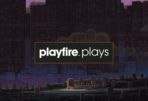 Playfire Plays: The Way