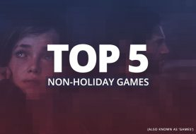 Top 5 Non-Holiday Games