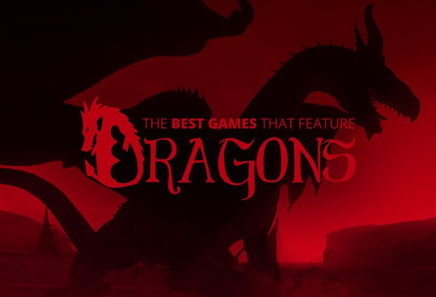 The Best Games That Feature Dragons