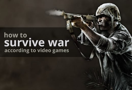 Editors Survival Guide: How To Survive War According To Video Games
