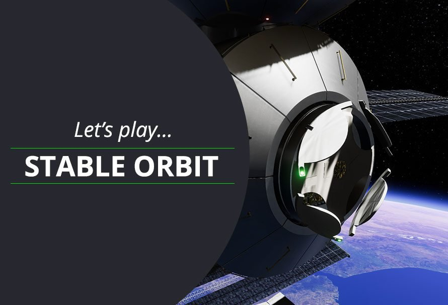 Let's Play Stable Orbit