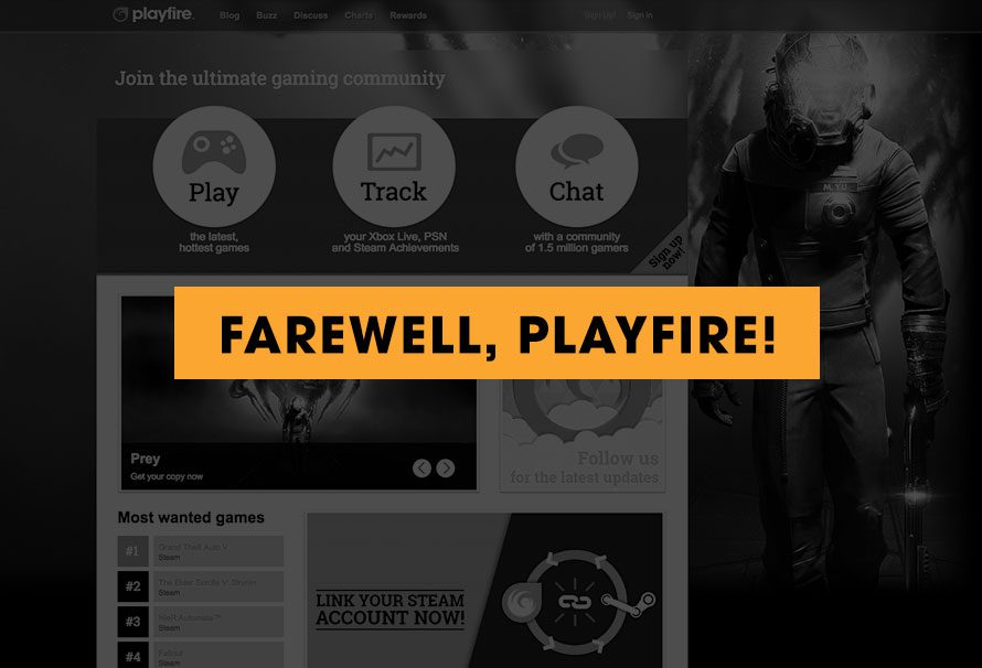 Farewell, Playfire