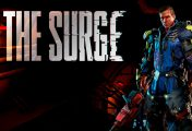 The Surge: What You Need To Know