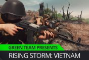 Green Team Presents Rising Storm 2: Vietnam