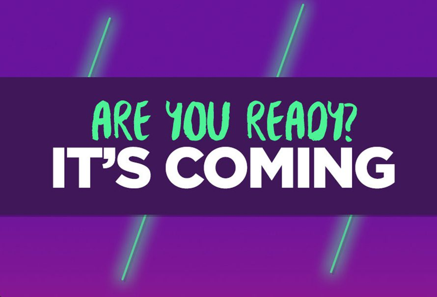 Something Is Coming Next Week! Are You Ready?