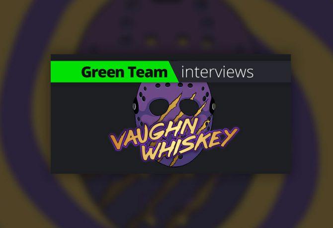 Green Team Interviews: Vaughn Whiskey