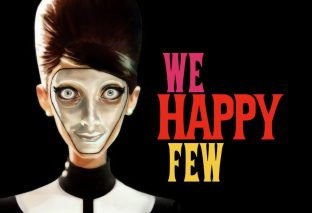 UPDATE: We Happy Few Gets Release Date And $50.99 Price Hike