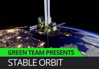 Green Team Presents - Stable Orbit