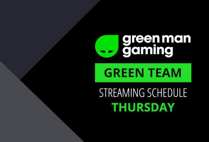 Green Team Streamer Schedule - 16th August