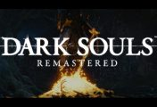 Dark Souls Remastered Confirmed