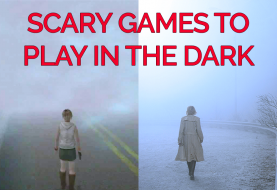 Scary Games to Play in the Dark